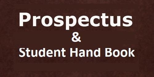 Prospectus, Student Hand Book and Forms